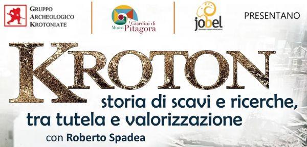 Testata evento del 21-09-2019 Kroton, storie di scavi e ricerche, scavi e valorizzazione. Con Roberto Spadea