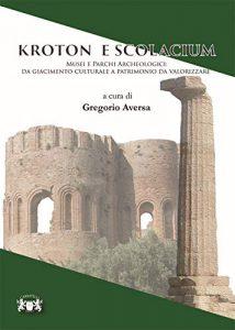 Gregorio Aversa Kroton e Scolacium.